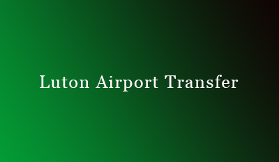 Luton Airport Transfer Service